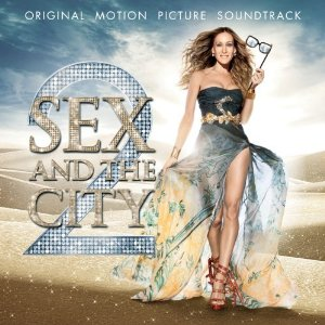 Sex and the City 2 Soundtrack (Giveaway-CLOSED)