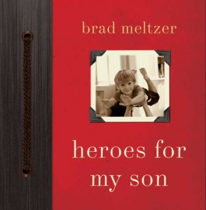 Best-Selling Book: Heroes For My Son (Giveaway) -CLOSED