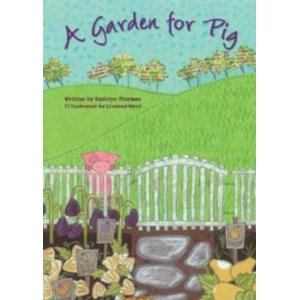 Fiction Friday: A Garden for Pig (children's book) #Giveaway – CLOSED