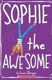 Fiction Friday: Sophie the Awesome (love this series!!)
