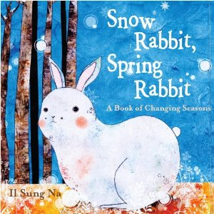 "Fiction Friday: ""Snow Rabbit, Spring Rabbit"", new Children's Book"