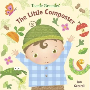 "Fiction Friday: Teenie Greenies Books (""The Little Composter"" and ""Eco People on the Go"")"