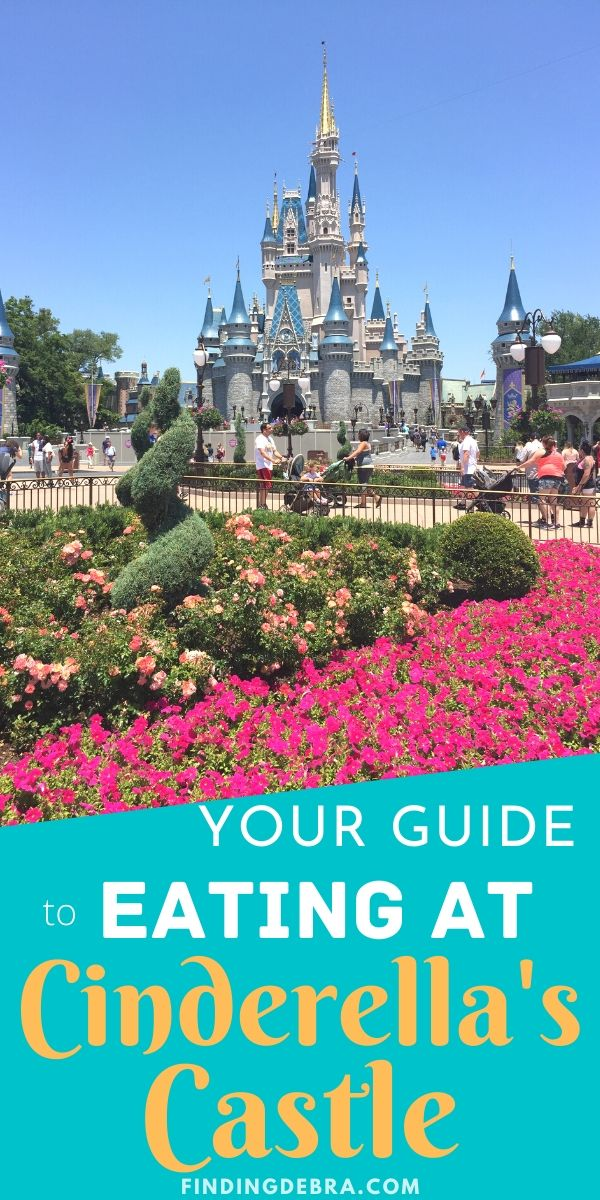 Guide to eating at Cinderella's Castle