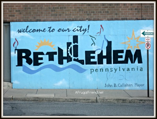 Bethlehem, PA (aka Christmas City) – 1st Stop on our Pennsylvania Road Trip