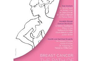 New DVD: Breast Cancer – The Path of Wellness & Healing (Over 5 hrs of Key Information)