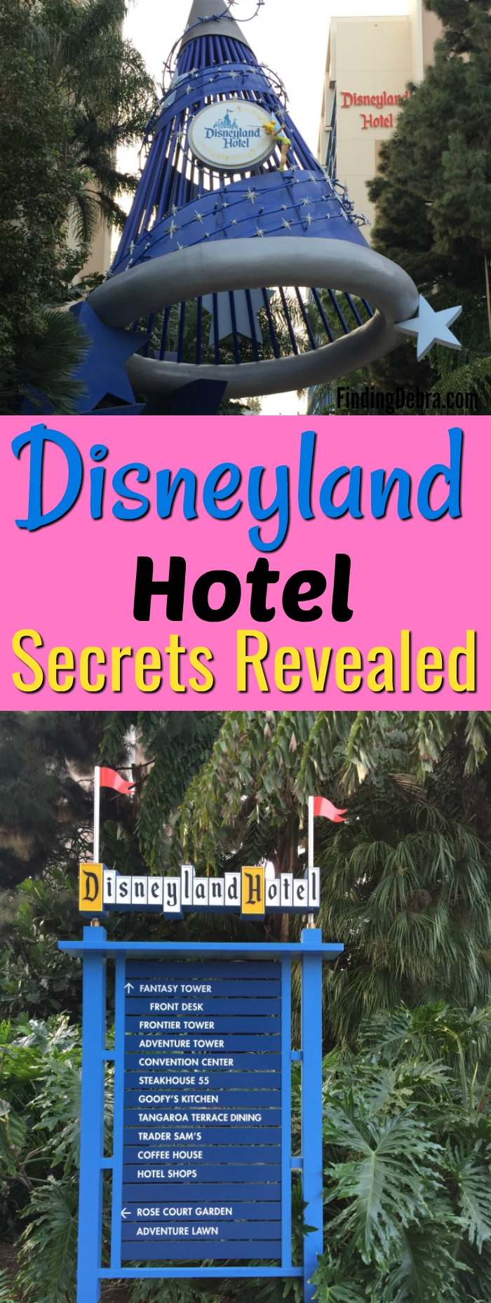 Disneyland Hotel Secrets Revealed