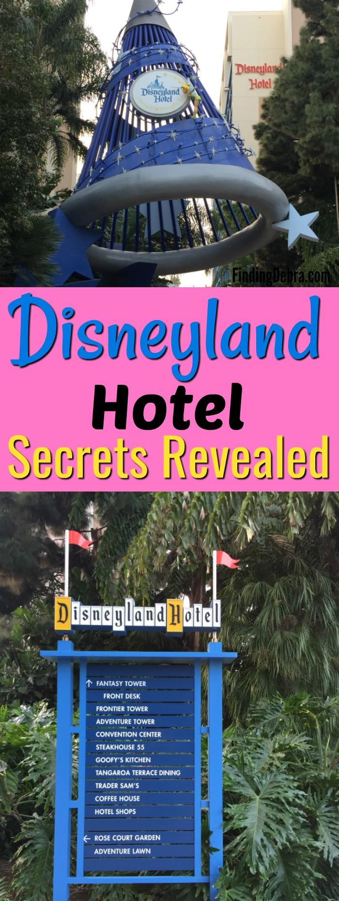 Disneyland Hotel Secrets Revealed