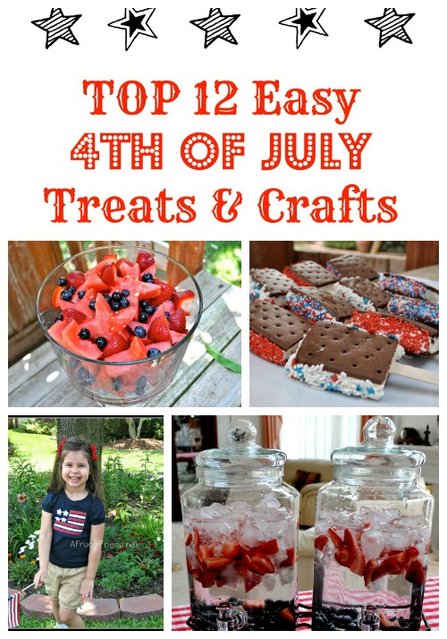 Top 12 Easy Fourth of July Treats and Crafts