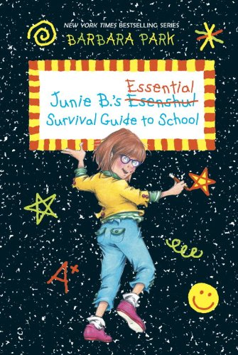 Junie B's Essential Survival Guide to School
