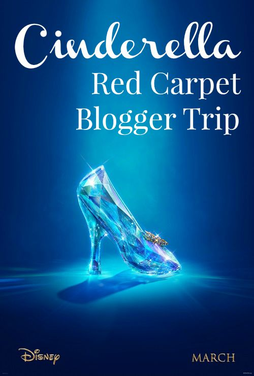 Cinderella Red Carpet Blogger Trip