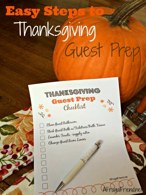 Easy Steps to Thanksgiving Guest Prep