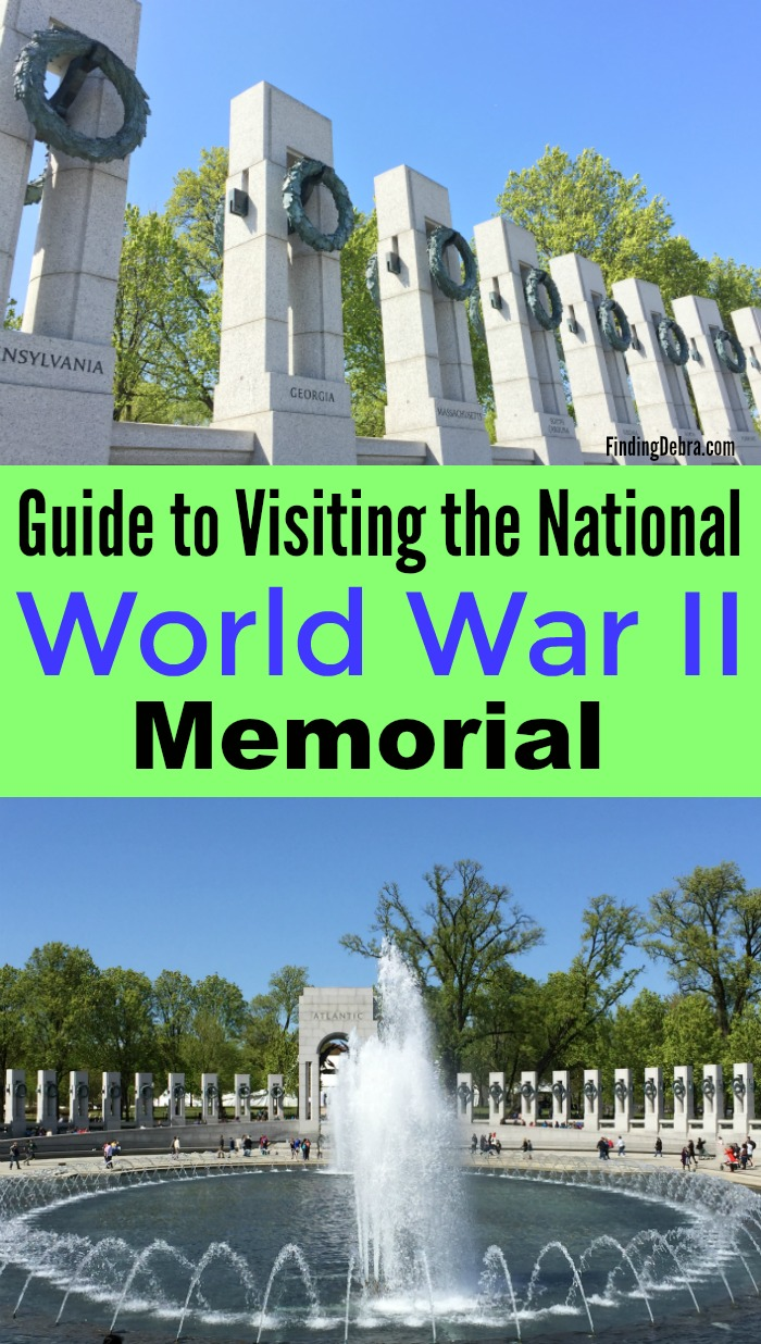 Guide to Visiting the National World War II Memorial