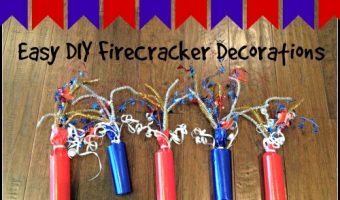 Easy DIY Firecracker Decorations for the 4th of July