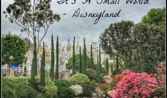 It's a Small World Celebrates 50 Years – Why Disneyland Is My Favorite Spot for It