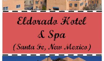 Eldorado Hotel and Spa in Santa Fe – Ideal Couples Getaway