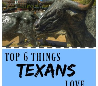 Top 6 Things Texans Love…