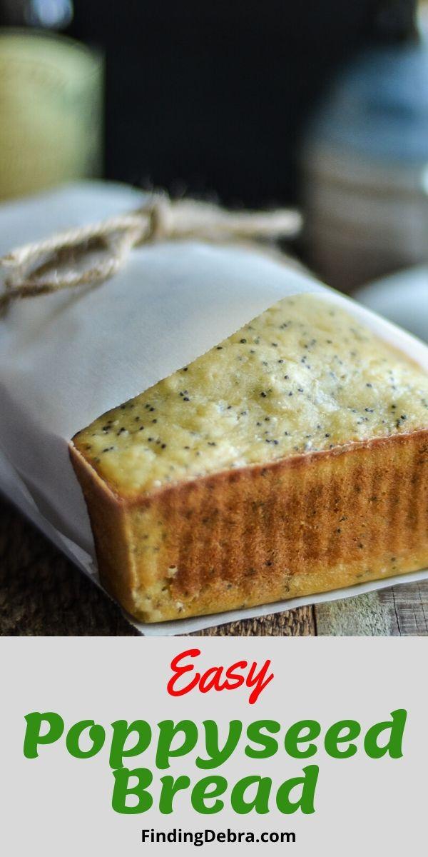 Easy Poppyseed Bread