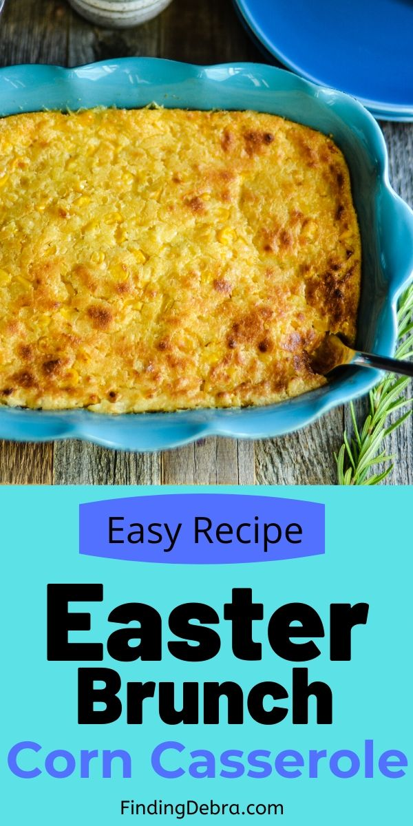 Easter Brunch Corn Casserole