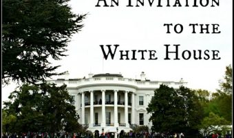 When an Invitation from The White House Arrives…..