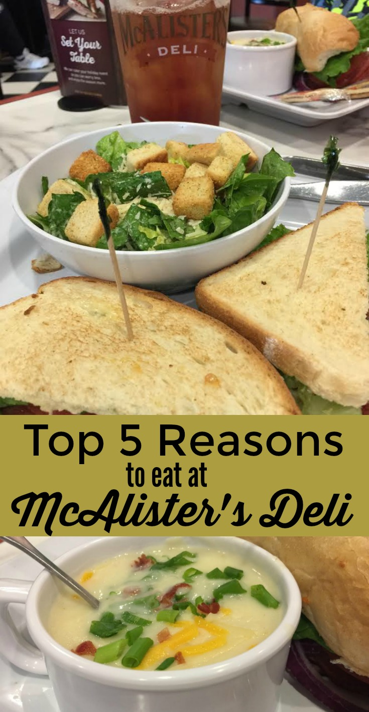 Top 5 Reasons to Eat at McAlister's Deli
