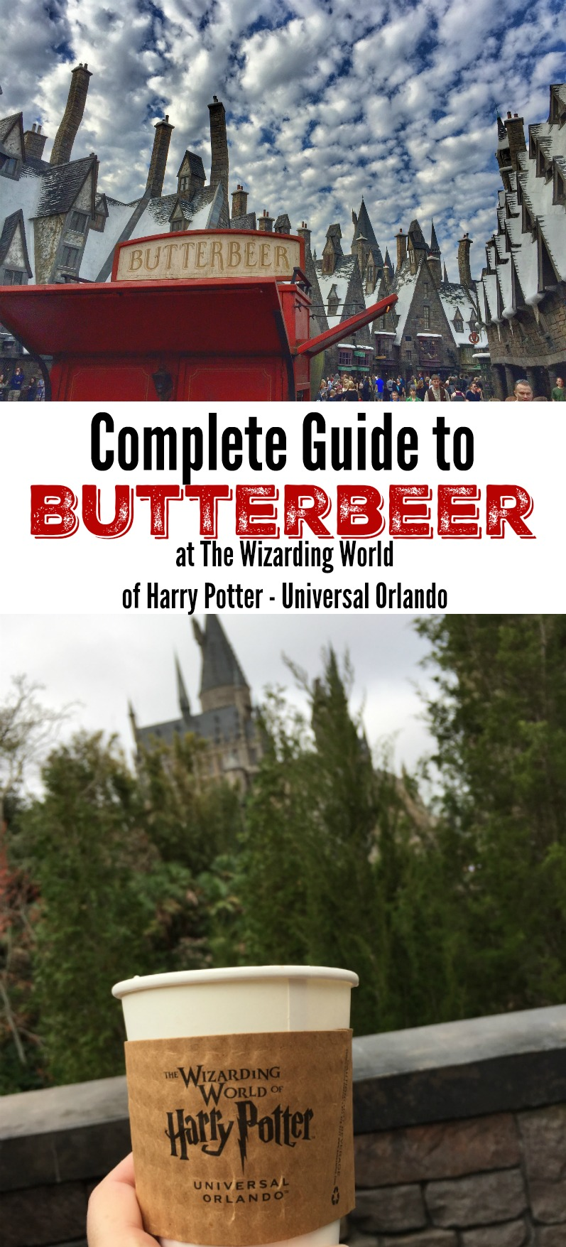 Complete Guide to Butterbeer at the Wizarding World of Harry Potter Universal Orlando