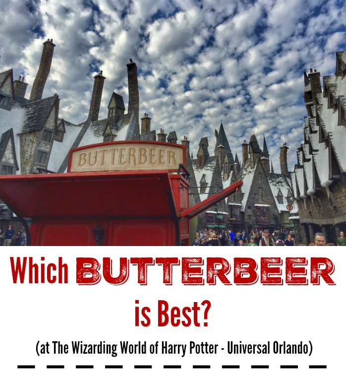 Which Butterbeer is Bests at The Wizarding World of Harry Potter Universal Orlando