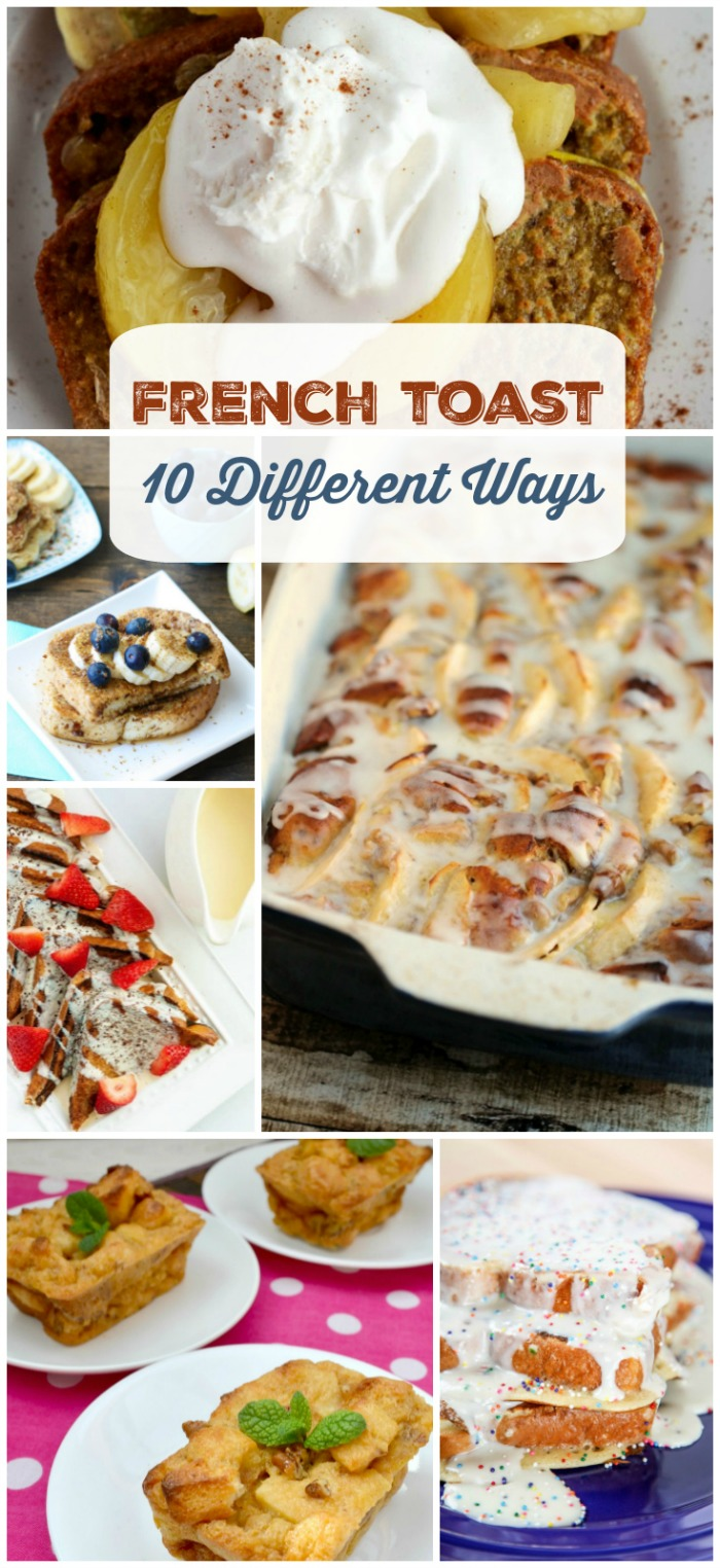 French Toast 10 Different Ways