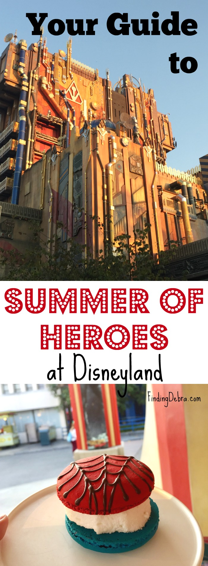 Guide to Summer of Heroes at Disneyland