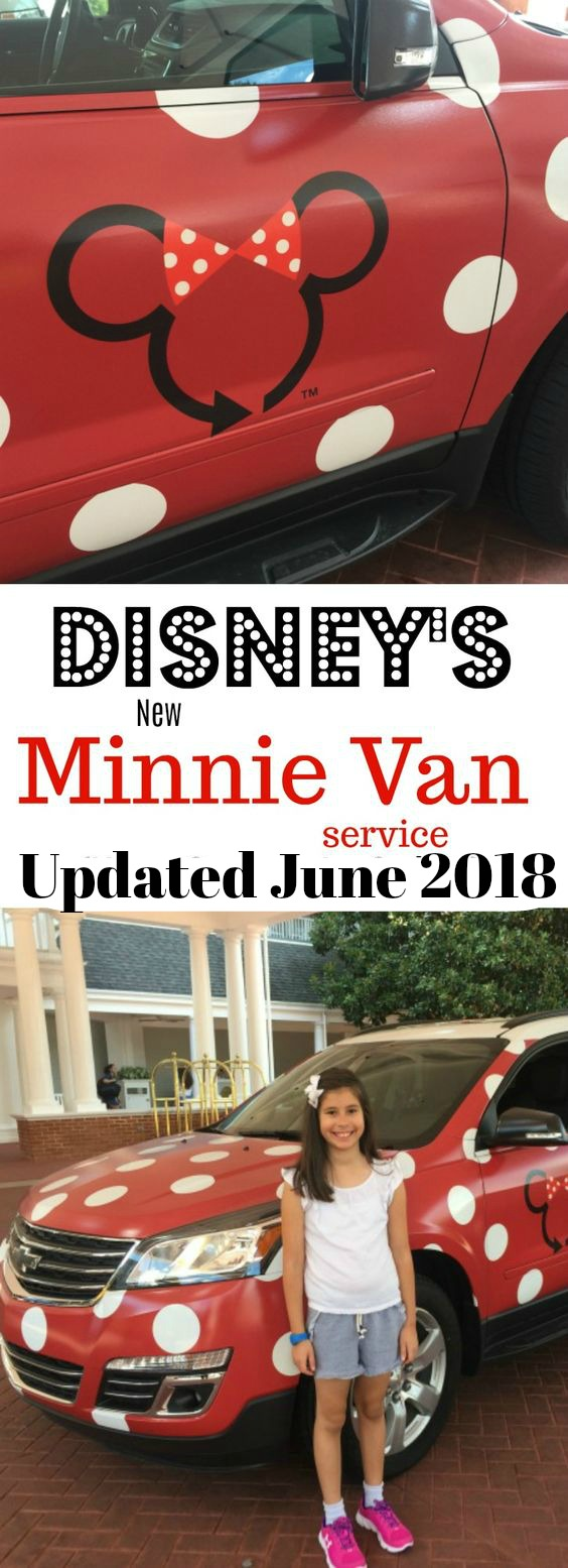 Disney's Minnie Van Service Updated 2018