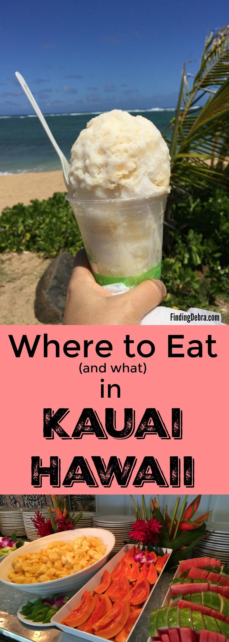 Where to eat and what in Kauai Hawaii