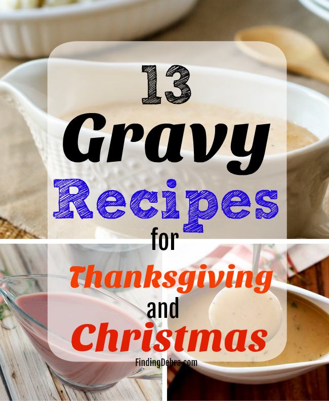 Gravy recipes for Thanksgiving and Christmas