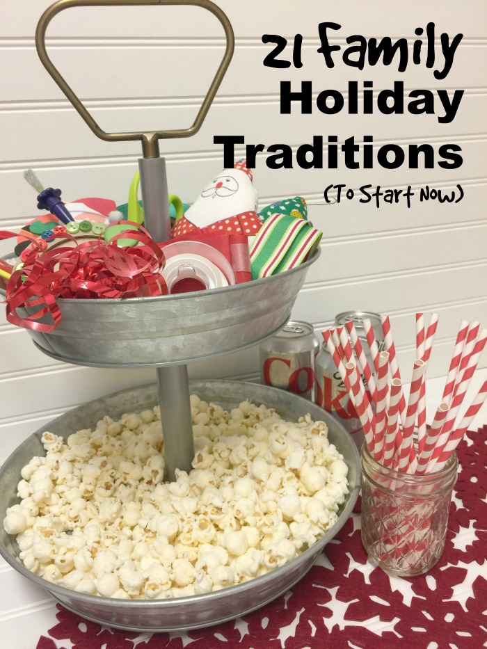 21 Family Holiday Traditions to start now