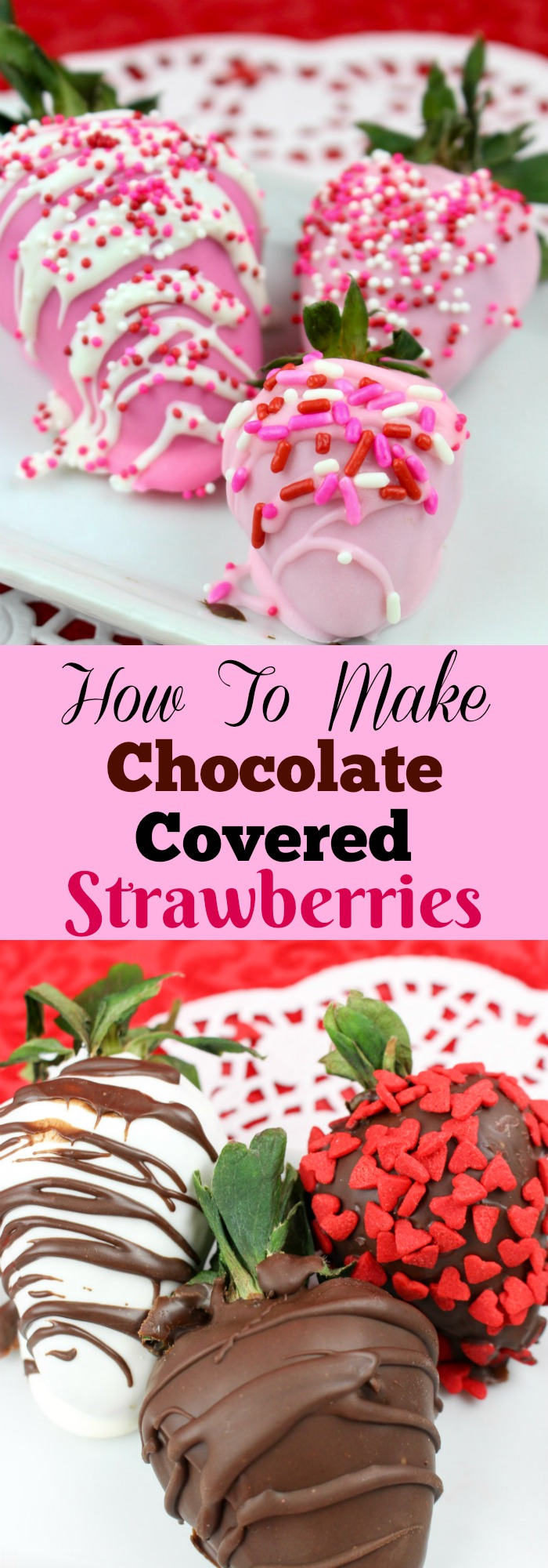 How to Make Chocolate covered strawberries - easy step by step instructions for Valentine's Day ideas, anniversary ideas and more.