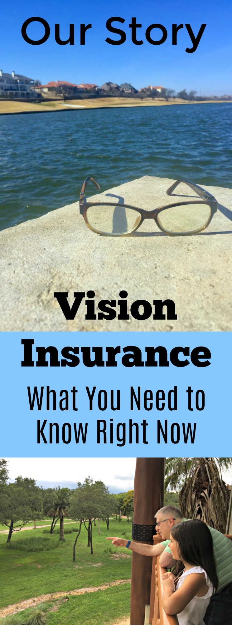 Getting personal with our story and health challenges. While you might have medical insurance, do you have vision insurance? Talking about eye care, vision, and more on the blog. AD