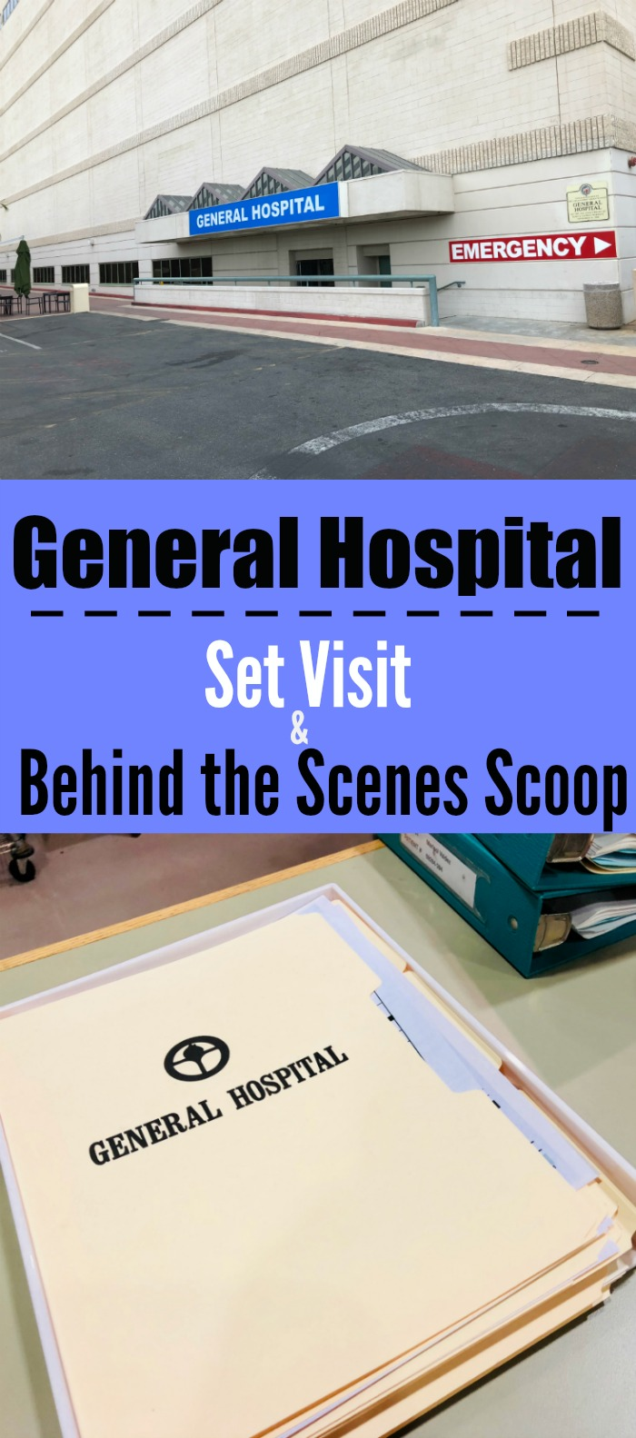 General Hospital Set Visit and Behind the Scenes Scoop