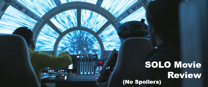SOLO Movie Review - no spoilers