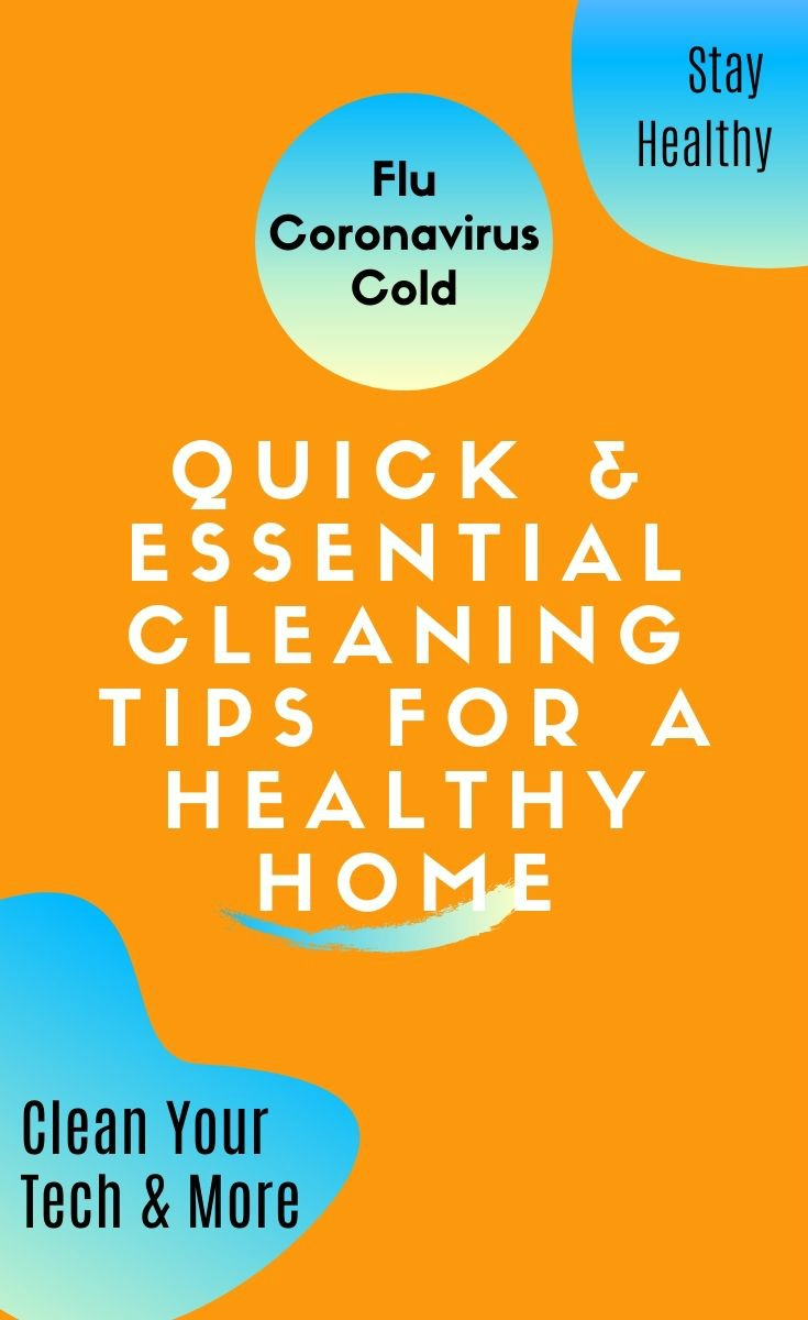 Essential cleaning tips for healthy home