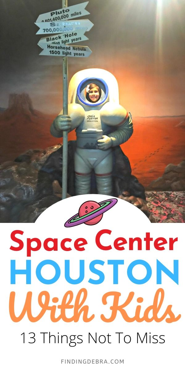 Space Center Houston with Kids - 13 Things Not To Miss