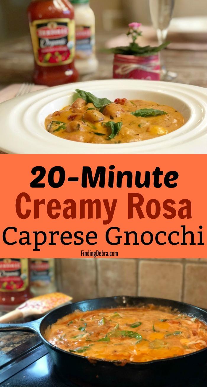 20 Minute Creamy Rosa Caprese Gnocchi