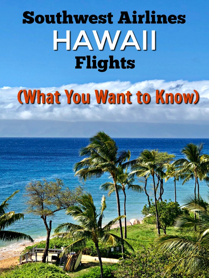 Southwest Airlines Hawaii Flights - What You Want to Know