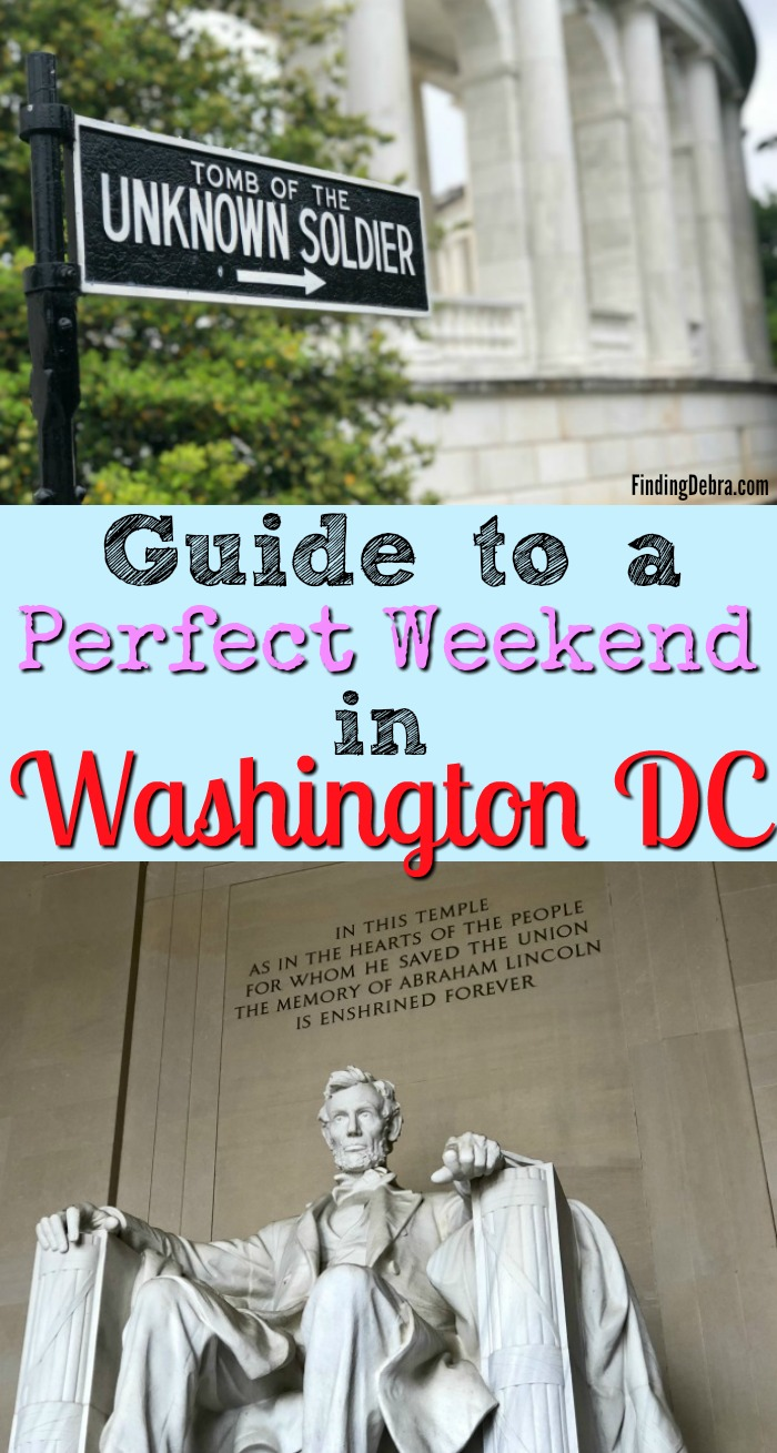 Guide to perfect weekend in Washington DC
