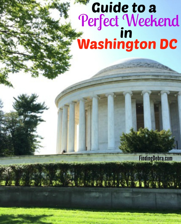 Guide to a perfect weekend in Washington DC
