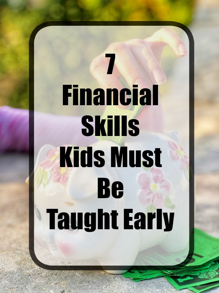 7 Financial Skills kids must be taught early