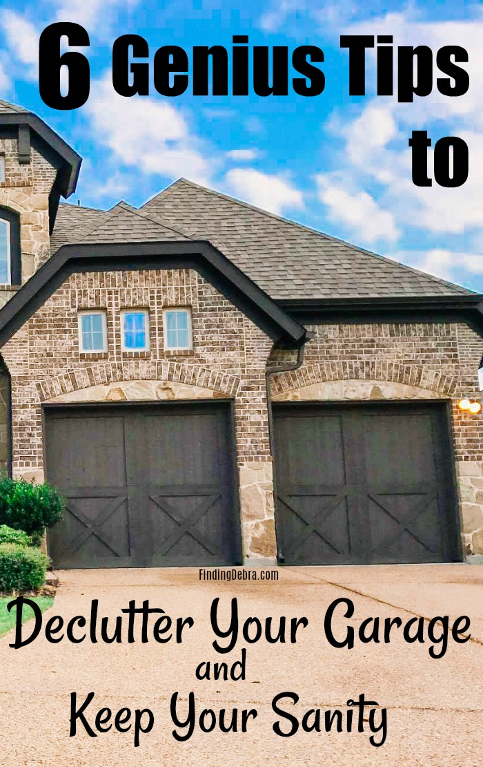 6 Genius Tips to Declutter Your Garage and Keep Your Sanity