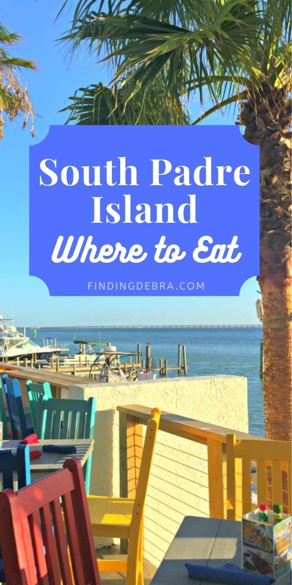South Padre Island Where to Eat