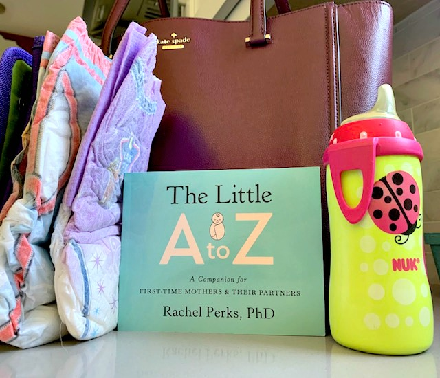 The Little A to Z - A Companion for First-time Mothers and their Partners by Rachel Perks PhD