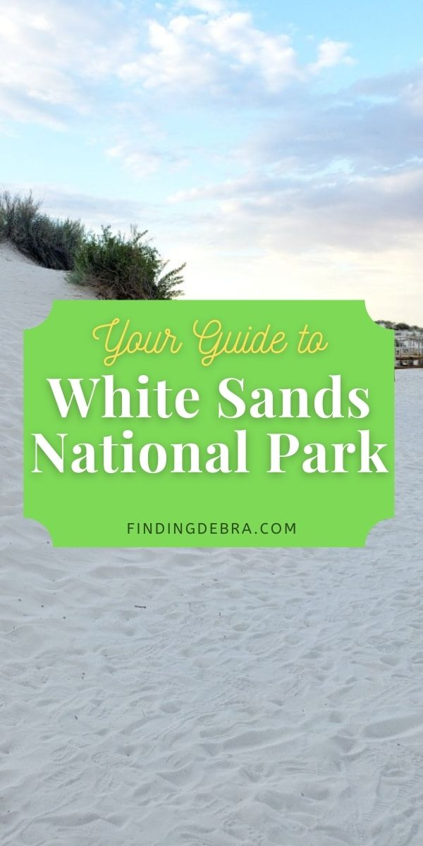 Your Guide to White Sand's National Park